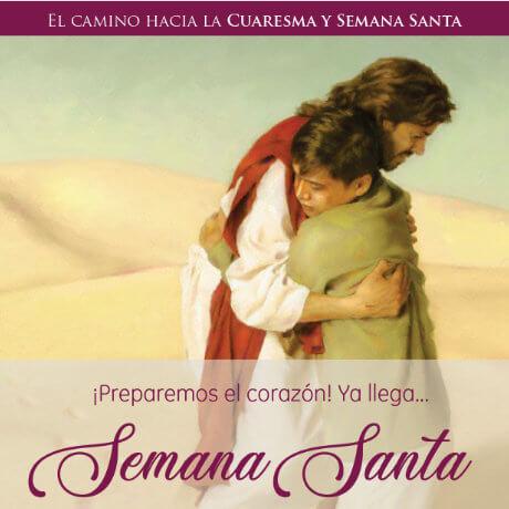 Preparemos el corazón para esta Semana Santa