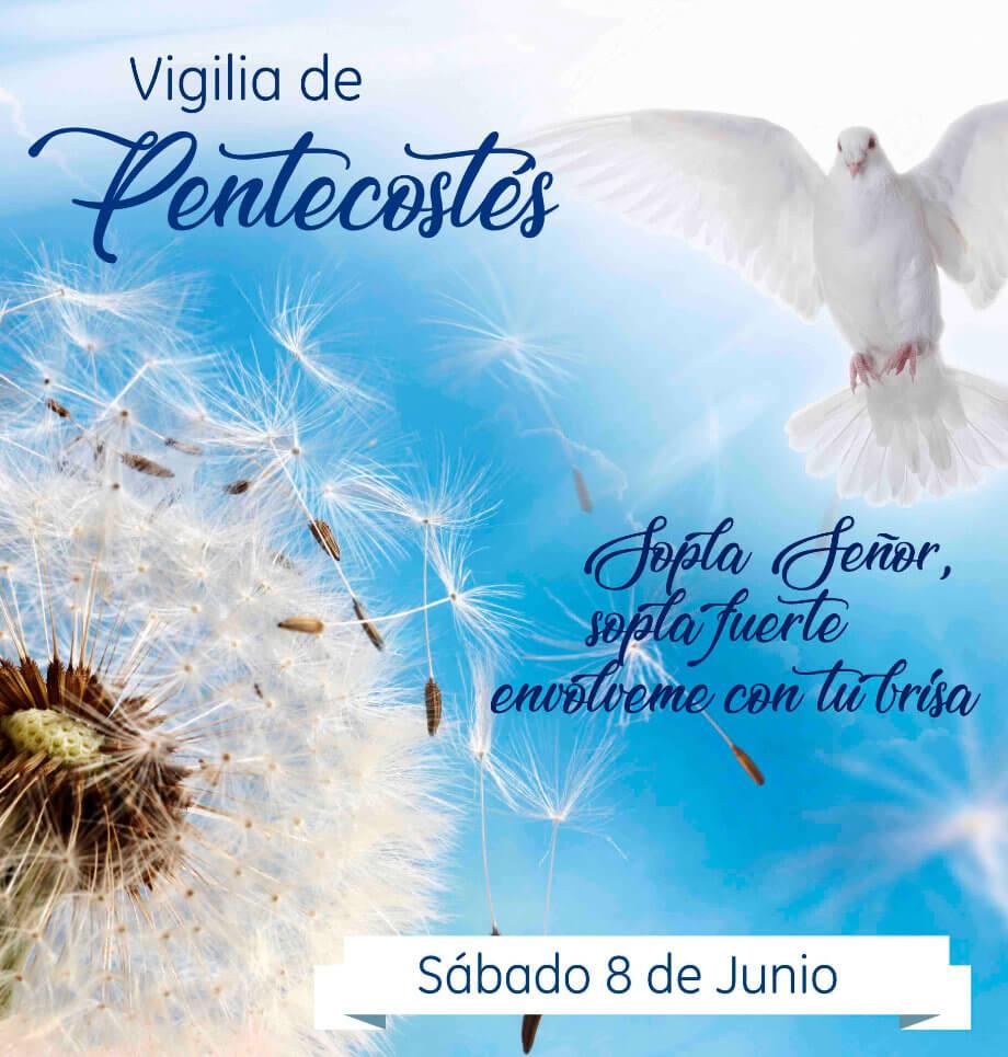 Sábado 08 de Junio 🕊vení a vivir la Vigilia de Pentecostés