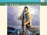 Cenáculos de agosto: El Señor con nosotros