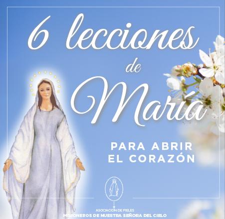 Las 6 lecciones de María